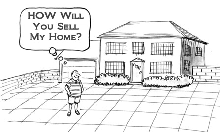 How Will You Sell My Home