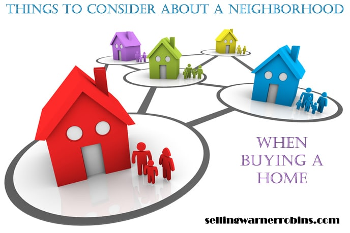 Things to Consider About a Neighborhood When Buying a Home