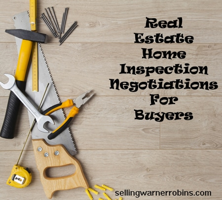 Real Estate Home Inspection Negotiations for Buyers