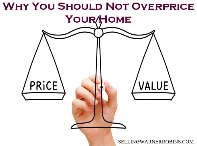 Why You Should Not Overprice Your Home