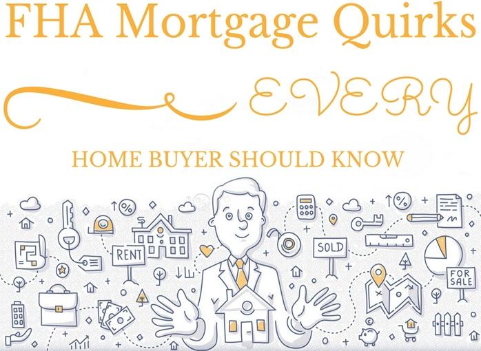 FHA Mortgage Quirks