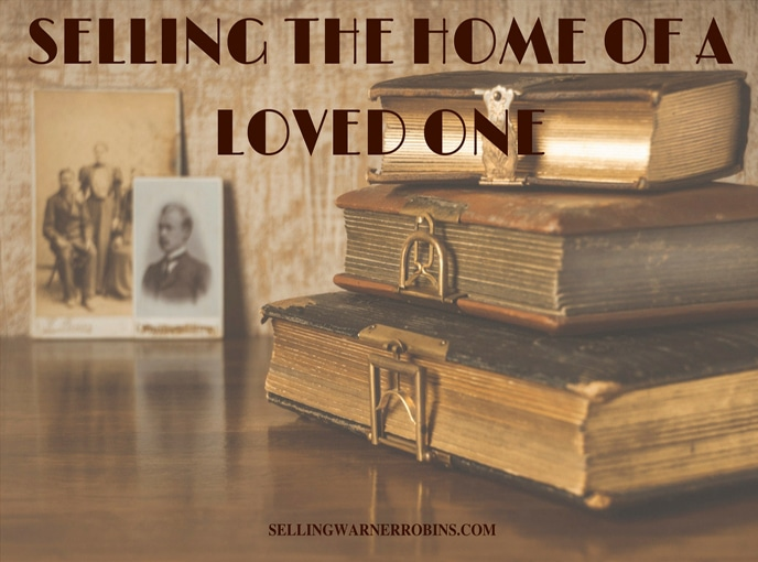 SELLING THE HOME OF A LOVED ONE