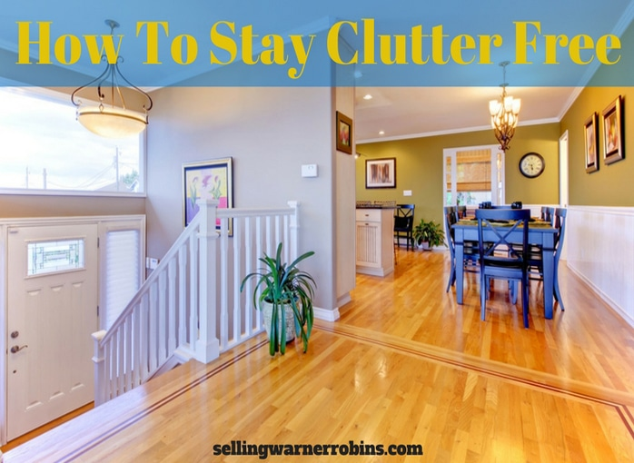 How To Stay Clutter Free