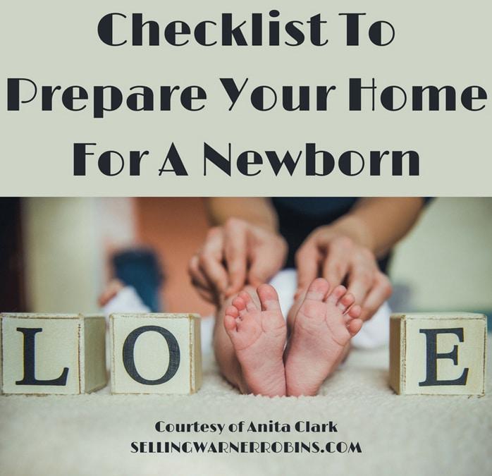 Checklist To Prepare Your Home For A Newborn