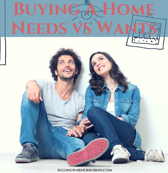 Buying A Home - Needs vs Wants