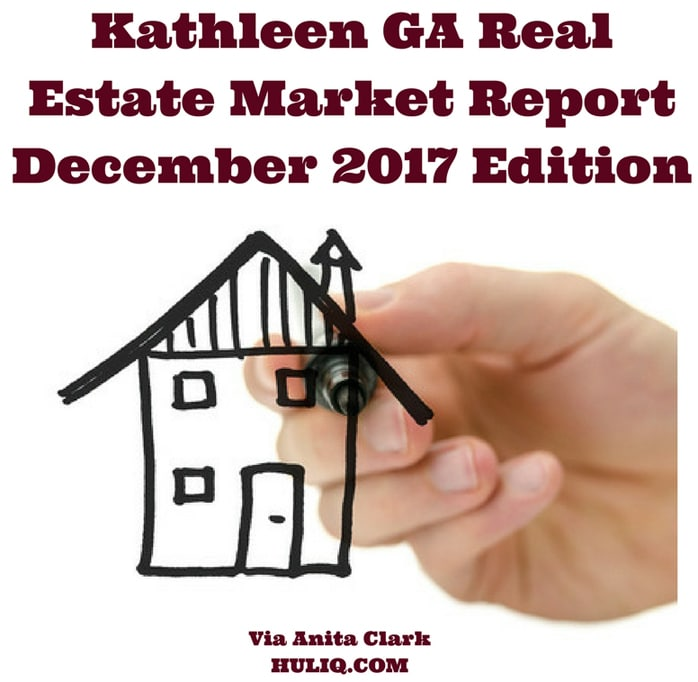 Kathleen GA Real Estate Market Report - December 2017 Edition