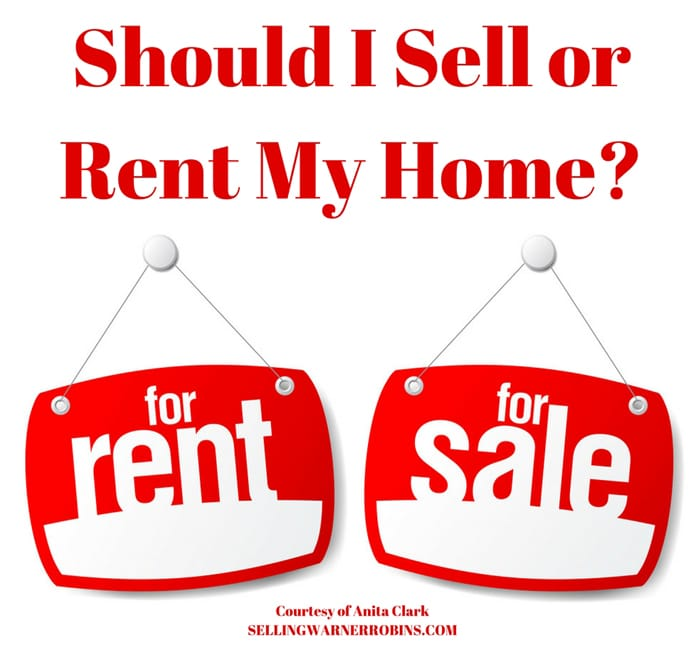 Should I Sell or Rent My Home