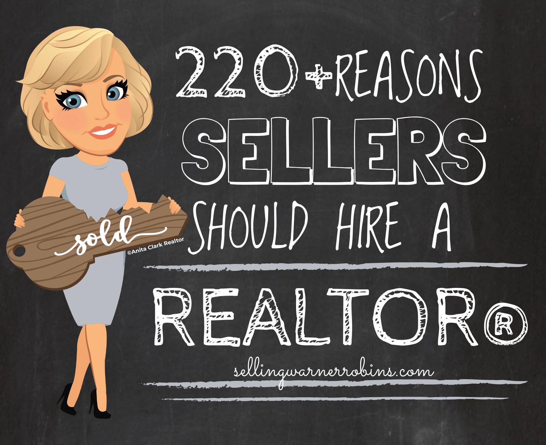220+ Reasons Sellers Should Hire A Realtor