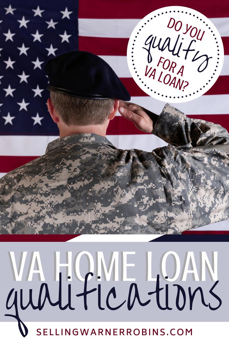 VA Loan Qualifications