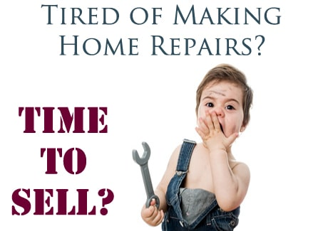 Tired of Making Home Repairs