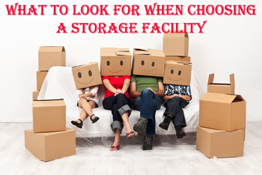 What to Look For When Choosing a Storage Facility
