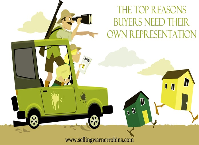 Top Reasons Buyers Need Their Own Representation