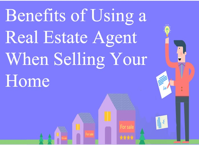 Why Sellers Need to Hire a Real Estate Agent