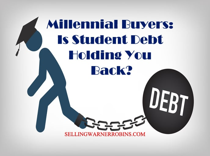 Millennial Buyers - Is Student Debt Holding You Back