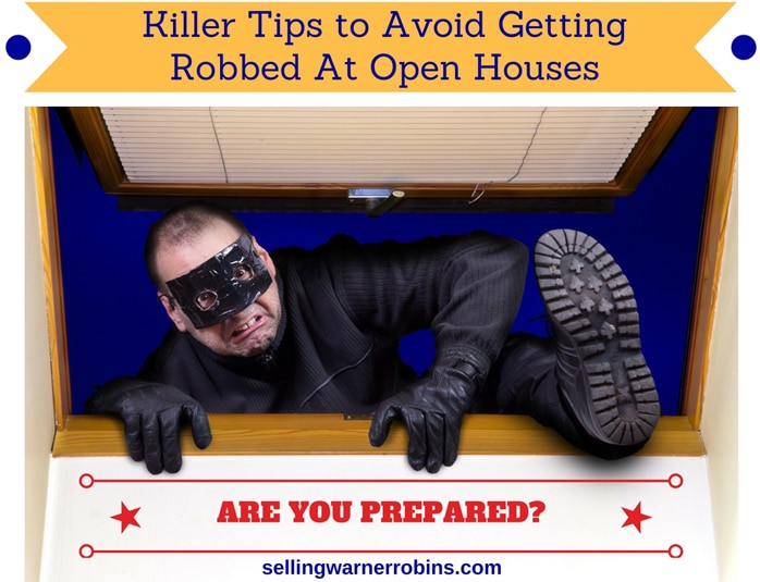 Killer Tips to Avoid Getting Robbed at an Open House