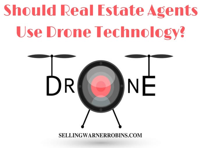 Should Real Estate Agents Use Drone Technology