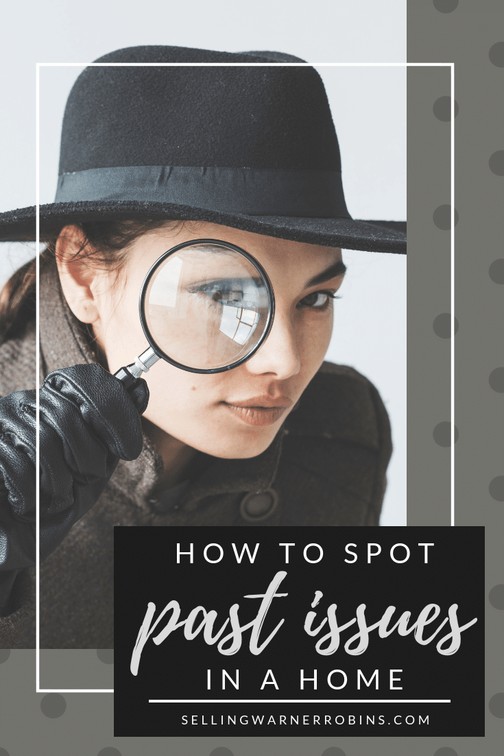 Spotting Past Home Issues