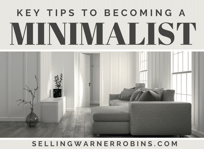 Key Tips to Becoming A Minimalist