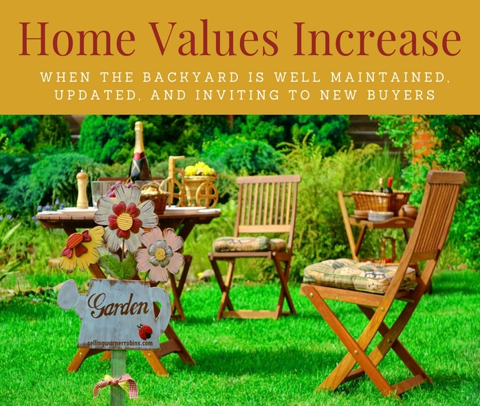 Home Values Increase When The Backyard Is Well Maintained