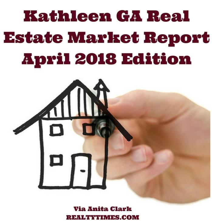 Kathleen GA Real Estate Market Report - April 2018 Edition