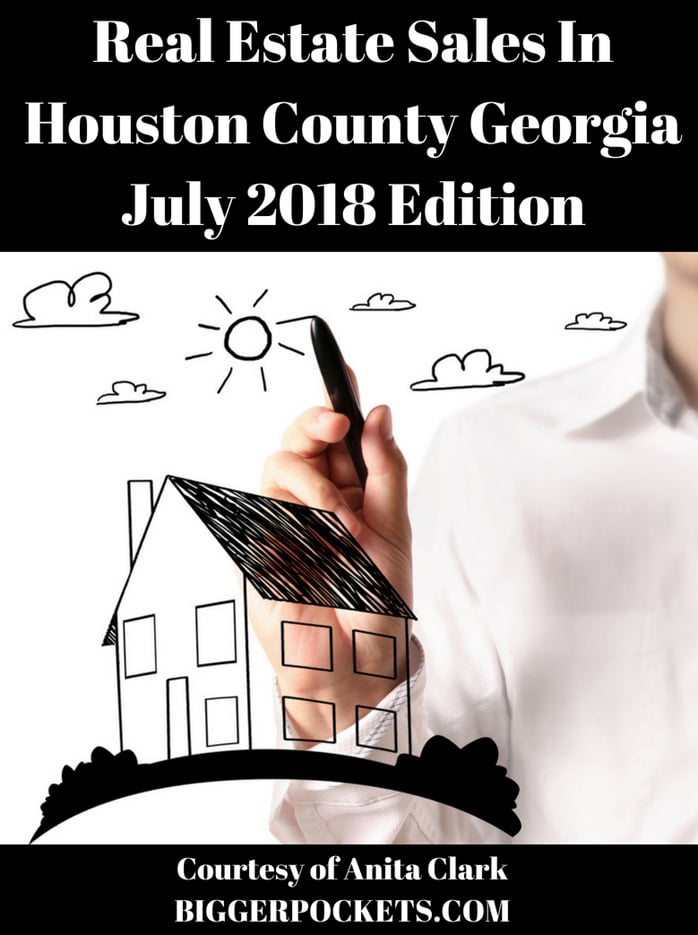 Real Estate Sales In Houston County Georgia - July 2018