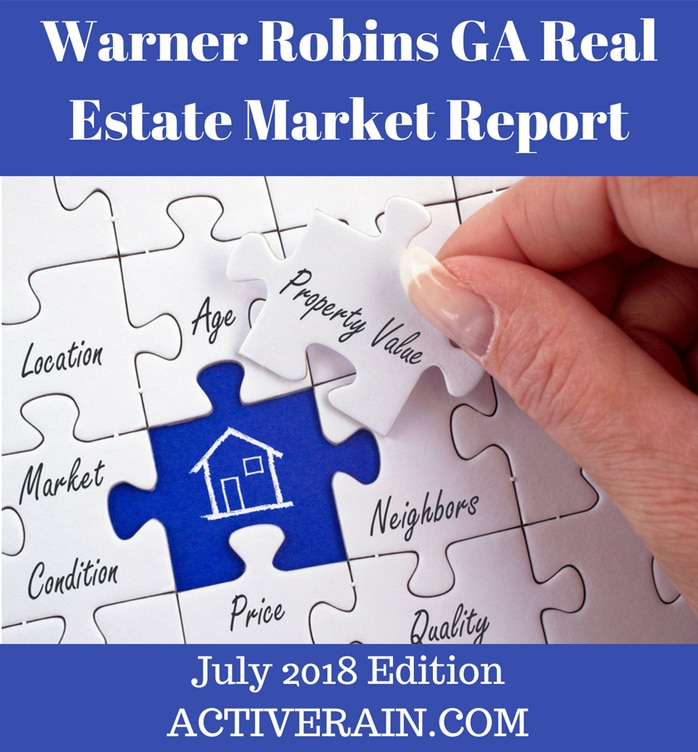 Warner Robins GA Real Estate Market Report - July 2018 Edition